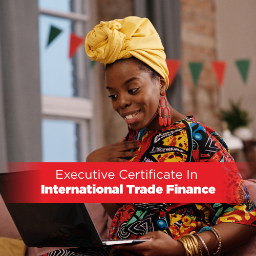 Executive Certificate In International Trade Finance 2021